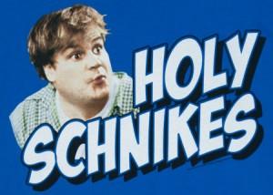 Holy Schnikes!